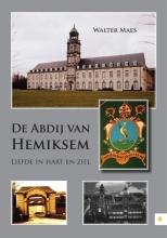 Walter  Maes De Abdij van Hemiksem