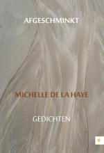 Michelle De la Haye Afgeschminkt