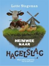 Lotte  Stegeman Heimwee naar hagelslag