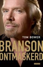 Tom  Bower Branson ontmaskerd