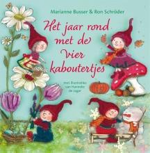 Ron Schröder Marianne Busser, Het jaar rond met de vier kaboutertjes