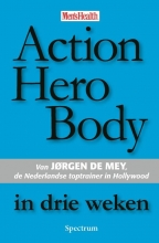 J. de Mey Action Hero Body in drie weken