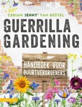 Cerian `Jenny` van Gestel , Guerrilla Gardening