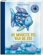 Marcus  Pfister De mooiste vis van de zee. Vijf avonturen met Regenboog