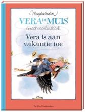 Marjolein  Bastin Vera de muis Vera is aan vakantie toe