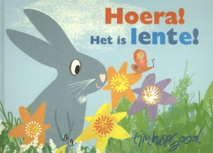 Tim  Hopgood Hoera! Het is lente!