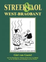 Giel van Gastel Streek en taol West Braobant