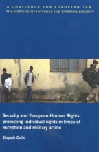 E. Guild , Security and European Human Rights