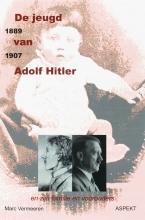 M.  Vermeeren De jeugd van Adolf Hitler 1889-1907