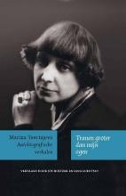 Marina Tsvetajeva , Tranen groter dan mijn ogen