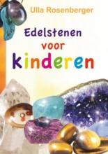 Ulla Rosenberger , Edelstenen voor kinderen