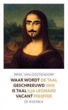 Marc van Oostendorp , Waar wordt geschreeuwd is taal vacant