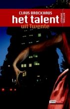 Claus  Brockhaus Het Talent uit Twente