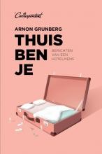 Arnon  Grunberg Thuis ben je