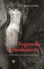 Devoldere, Luc Tegen de kruideniers