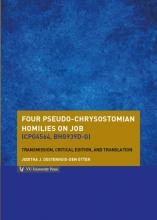 Juditha  Oosterhuis Four pseudo-Chrysostomian homilies on Job (CPG4564, BHG939d-g)