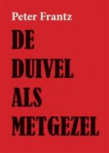 Peter Frantz , De duivel als metgezel