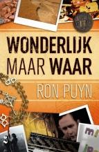 Ron Puyn , Wonderlijk maar waar
