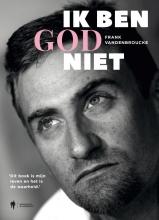 Frank  Vandenbroucke Ik ben God niet