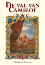 Alfred  Lord Tennyson De val van Camelot