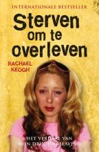 Rachael Keogh , Sterven om te overleven