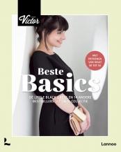 La Maison Victor , De beste basics