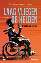 Paolo Bouman , Laag vliegen de helden
