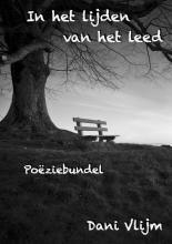 Dani Vlijm , In het lijden van het leed