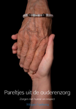 Mirjam Foekema , Pareltjes uit de ouderenzorg