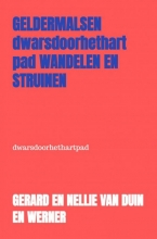 Gerard En Nellie Van Duin en Werner , Geldermalsen wandelen en struinen