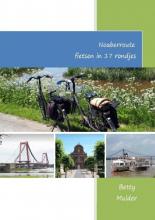 Betty Mulder , Noaberroute fietsen in 17 rondjes
