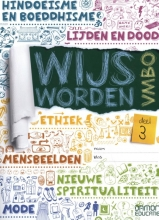 Jos van de Laar , Wijs Worden VMBO deel 3 leerwerkboek
