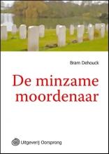 Dehouck, Bram De minzame moordenaar