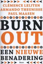 Paul Maasen Clémence Leijten  Armando Theunisse, Burn-out