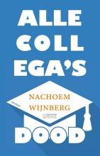 Nachoem  Wijnberg Alle collega`s dood