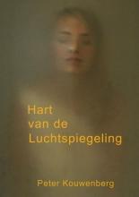 Peter  Kouwenberg Hart van de luchtspiegeling