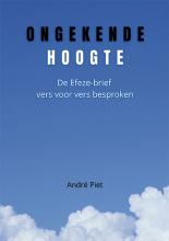 André Piet , Ongekende Hoogte