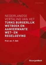 F. Ibili , Nederlandse vertaling van het Turks Burgerlijk Wetboek en aanverwante wet- en regelgeving