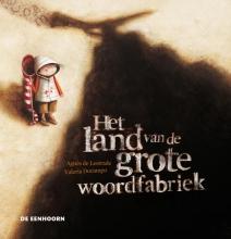 Agnès de Lestrade Geschenkeditie Land van de grote woordfabriek
