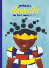Mylo Freeman , Prinses Arabella in het museum