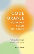 Allerd  Stikker Code oranje voor het leven op aarde
