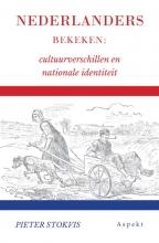 Pieter Stokvis , Nederlanders bekeken