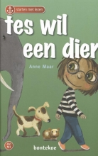 Anne Maar , Tes wil een dier
