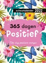 , 2022 365 dagen positief