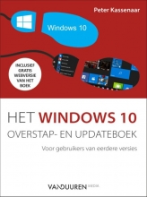 Peter Kassenaar , Het Windows 10 overstap- en updateboek