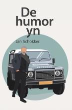 Jan  Schokker De humor yn