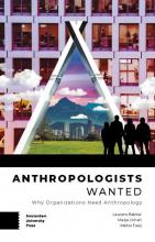 Walter Faaij Laurens Bakker  Masja Cohen, Anthropologists Wanted