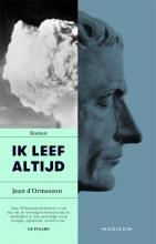 Jean D`Ormesson , Ik leef altijd