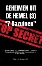 Elihu Van Groeneveld , GEHEIMEN UIT DE HEMEL ( deel 3 )