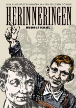 Rudolf  Kahl Herinneringen (Mijn jeugd op de puinhopen van een verloren oorlog) - herziene editie